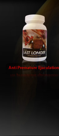 Last Longer, Anti Premature Ejaculation
